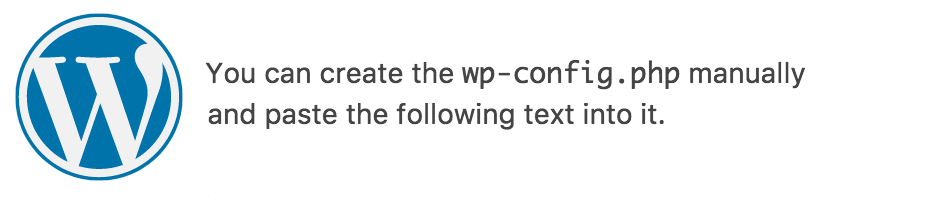 You can create the wp-config.php manually and paste the following text into it