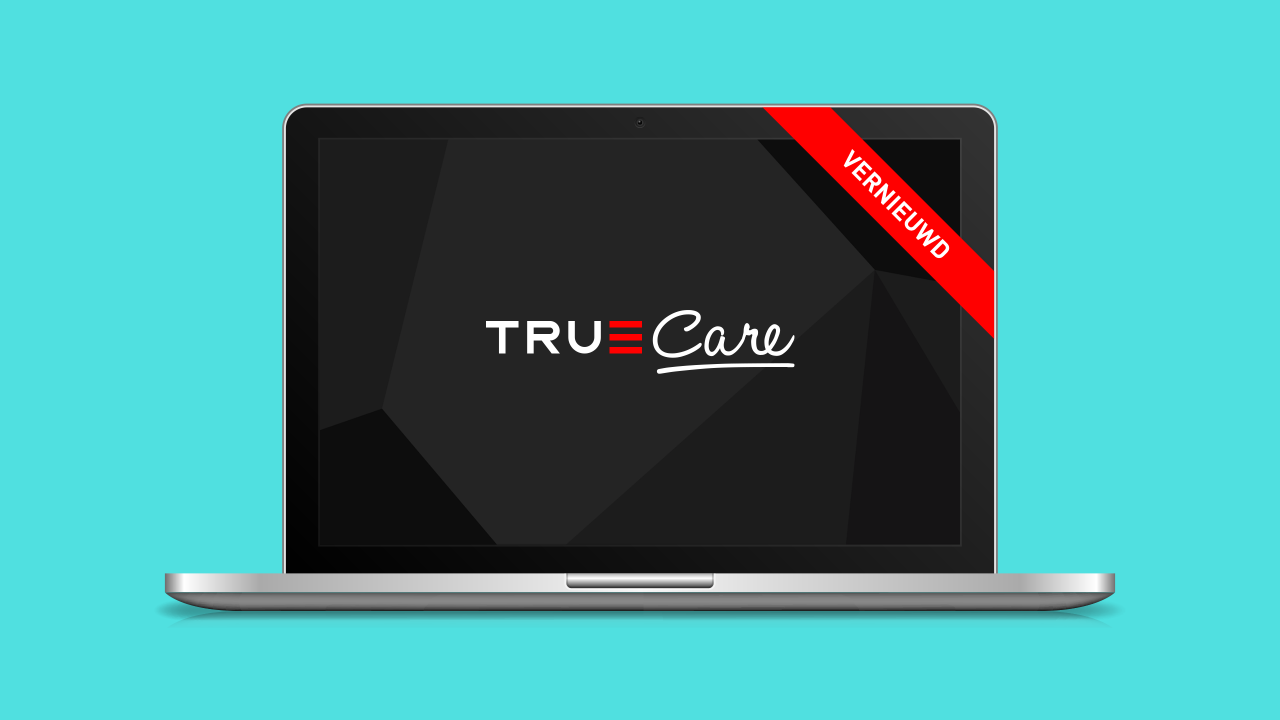 Vernieuwingen in onze klantportal TrueCare